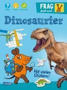 Cover-Bild zu Frag doch mal ... die Maus: Dinosaurier von Leintz, Laura