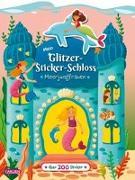 Cover-Bild zu Mein Glitzer-Sticker-Schloss: Meerjungfrauen von Leintz, Laura