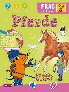 Cover-Bild zu Frag doch mal ... die Maus: Pferde von Leintz, Laura