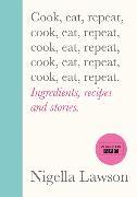 Cover-Bild zu Cook, Eat, Repeat von Lawson, Nigella