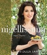 Cover-Bild zu Nigellissima: Easy Italian-Inspired Recipes: A Cookbook von Lawson, Nigella