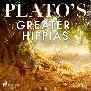 Cover-Bild zu Plato's Greater Hippias (Audio Download) von Platon