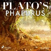 Cover-Bild zu Plato's Phaedrus (Audio Download) von Platon