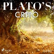 Cover-Bild zu Plato's Crito (Audio Download) von Platon