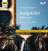 Cover-Bild zu Maugham, W. Somerset: Aufgeklärt. Erzählungen