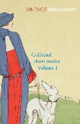 Cover-Bild zu Maugham, W. Somerset: Collected Short Stories Volume 1