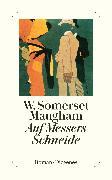 Cover-Bild zu Maugham, W. Somerset: Auf Messers Schneide