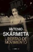 Cover-Bild zu Libertad de Movimiento von Skarmeta, Antonio