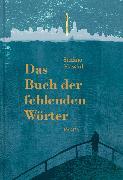 Cover-Bild zu Massini, Stefano: Das Buch der fehlenden Wörter (eBook)