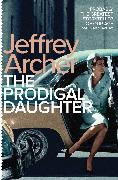 Cover-Bild zu Archer, Jeffrey: The Prodigal Daughter