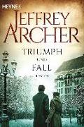 Cover-Bild zu Archer, Jeffrey: Triumph und Fall