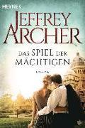 Cover-Bild zu Archer, Jeffrey: Das Spiel der Mächtigen