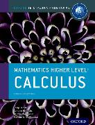 Cover-Bild zu Oxford IB Diploma Programme: Mathematics Higher Level: Calculus Course Companion von Torres-Skoumal, Marlene
