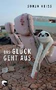 Cover-Bild zu Das Glück geht aus (eBook) von Heiss, Sonja