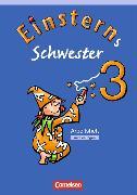 Cover-Bild zu Einsterns Schwester 3. Schuljahr. Arbeitsheft von Gerstenmaier, Wiebke