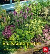 Cover-Bild zu Kreuter, Marie-Luise: Der kleine Bio-Kräutergarten