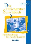 Cover-Bild zu Das Hirschgraben Sprachbuch 9. JS. Lehrerhandbuch. BY von Aigner-Haberstroh, Elke