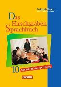 Cover-Bild zu Das Hirschgraben Sprachbuch 10. JS. Schülerbuch. BY von Aigner-Haberstroh, Elke
