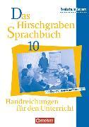 Cover-Bild zu Das Hirschgraben Sprachbuch 10. JS. Lehrerhandbuch, BY von Aigner-Haberstroh, Elke