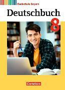 Cover-Bild zu Deutschbuch 8. Schuljahr. Realschule. Neubearbeitung. Schülerbuch. BY von Bildl, Gertraud