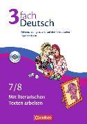Cover-Bild zu 3fach Deutsch 7./8. Schuljahr. Mit literarischen Texten arbeiten. Kopiervorlagen von Bildl, Gertraud