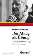 Cover-Bild zu Dürckheim, Karlfried Graf: Der Alltag als Übung