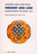 Cover-Bild zu Dürckheim, Karlfried Graf: Weisheit und Liebe