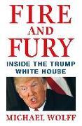Cover-Bild zu Wolff, Michael: Fire and Fury