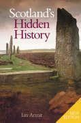 Cover-Bild zu Armit, Ian: Scotland's Hidden History
