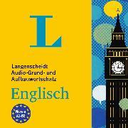 Cover-Bild zu Langenscheidt Grund- und Aufbauwortschatz Englisch (Audio Download) von Langenscheidt-Redaktion