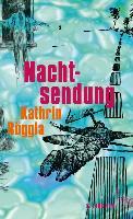Cover-Bild zu Röggla, Kathrin: Nachtsendung (eBook)