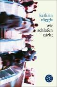 Cover-Bild zu Röggla, Kathrin: wir schlafen nicht (eBook)