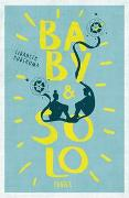 Cover-Bild zu Posthuma, Lisabeth: Baby & Solo
