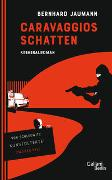 Cover-Bild zu Jaumann, Bernhard: Caravaggios Schatten