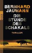 Cover-Bild zu Jaumann, Bernhard: Die Stunde des Schakals