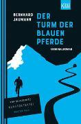 Cover-Bild zu Jaumann, Bernhard: Der Turm der blauen Pferde