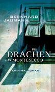Cover-Bild zu Jaumann, Bernhard: Die Drachen von Montesecco