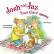 Cover-Bild zu Josh and Jaz Have Three Mums von Argent, Hedi