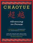 Cover-Bild zu Chaoyue: Advancing in Chinese von Chen, Yea-Fen (University of Wisconsin Milwaukee)