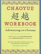 Cover-Bild zu Chaoyue Workbook: Advancing in Chinese von Meng, Yeh (Rice University)