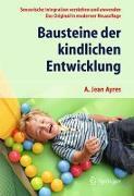 Cover-Bild zu Ayres, A. Jean: Bausteine der kindlichen Entwicklung