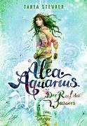 Cover-Bild zu Stewner, Tanya: Alea Aquarius. Der Ruf des Wassers