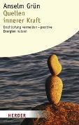 Cover-Bild zu Grün, Anselm: Quellen innerer Kraft