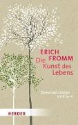 Cover-Bild zu Fromm, Erich: Die Kunst des Lebens