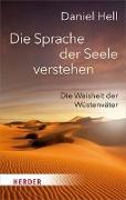 Cover-Bild zu Hell, Daniel: Die Sprache der Seele verstehen