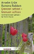 Cover-Bild zu Grün, Anselm: Grenzen setzen - Grenzen achten
