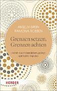 Cover-Bild zu Grün, Anselm: Grenzen setzen, Grenzen achten