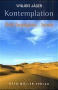 Cover-Bild zu Jäger, Willigis: Kontemplation