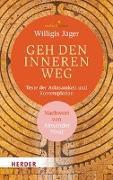 Cover-Bild zu Jäger, Willigis (Hrsg.): Geh den inneren Weg