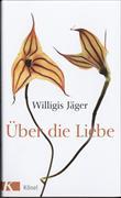 Cover-Bild zu Jäger OSB, Willigis: Über die Liebe